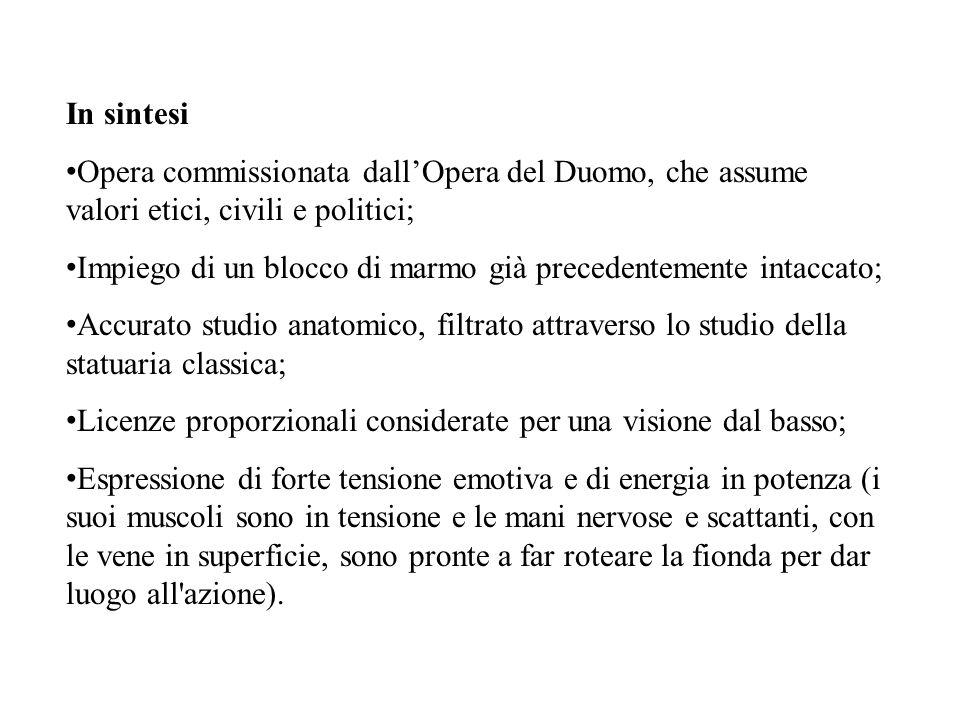 In sintesi Opera commissionata dall'Opera del Duomo, che assume valori etici, civili e politici;