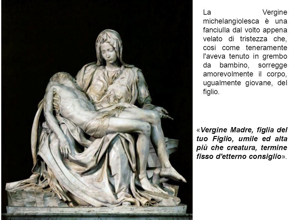 La Vergine michelangiolesca è una fanciulla dal volto appena velato di tristezza che, cosi come teneramente l aveva tenuto in grembo da bambino, sorregge amorevolmente il corpo, ugualmente giovane, del figlio.