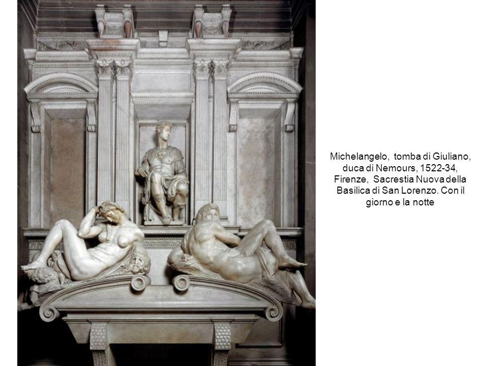 Michelangelo, tomba di Giuliano, duca di Nemours, 1522-34, Firenze, Sacrestia Nuova della Basilica di San Lorenzo.