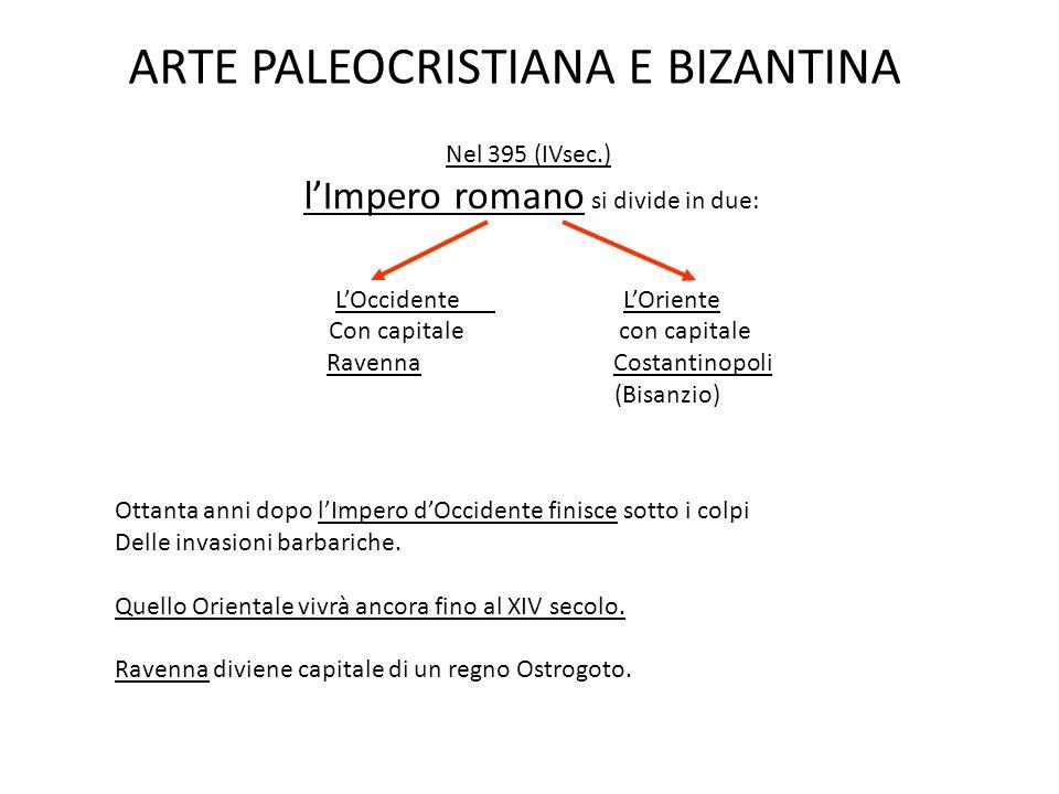 ARTE PALEOCRISTIANA E BIZANTINA