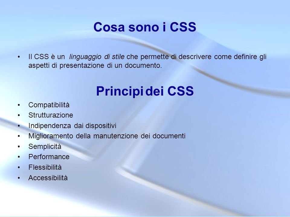 Cosa sono i CSS Principi dei CSS
