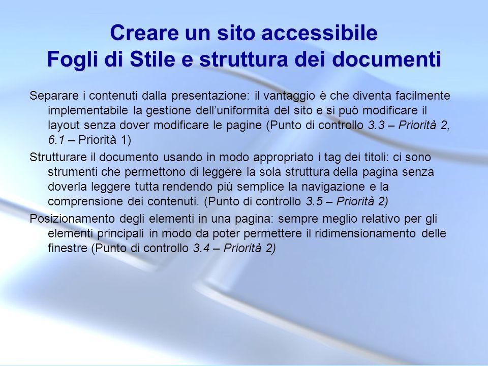 Creare un sito accessibile Fogli di Stile e struttura dei documenti