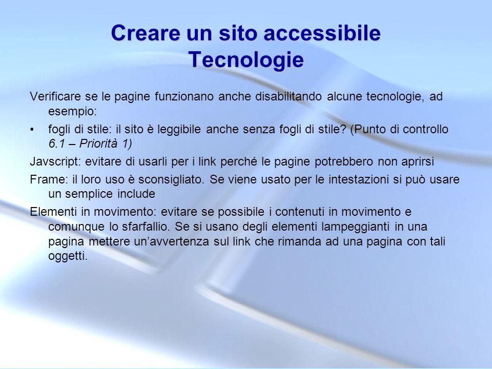 Creare un sito accessibile Tecnologie