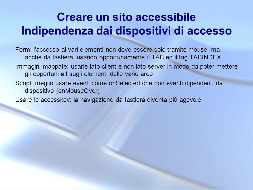 Creare un sito accessibile Indipendenza dai dispositivi di accesso