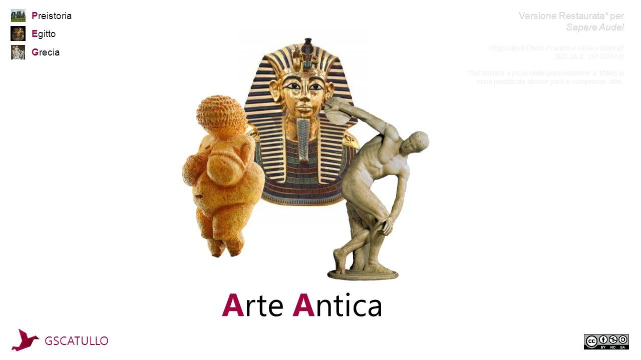 Arte Antica GSCATULLO Preistoria Versione Restaurata* per Sapere Aude!
