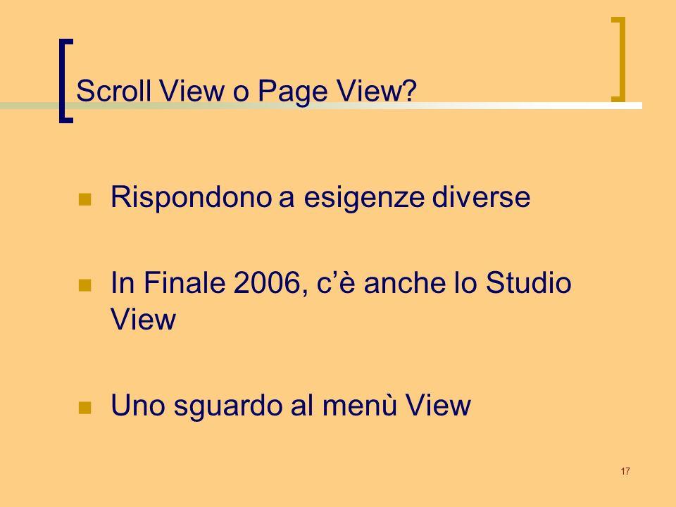 Scroll View o Page View. Rispondono a esigenze diverse.
