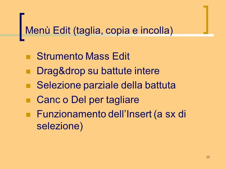 Menù Edit (taglia, copia e incolla)