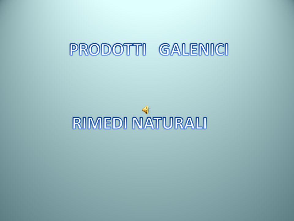 PRODOTTI GALENICI RIMEDI NATURALI
