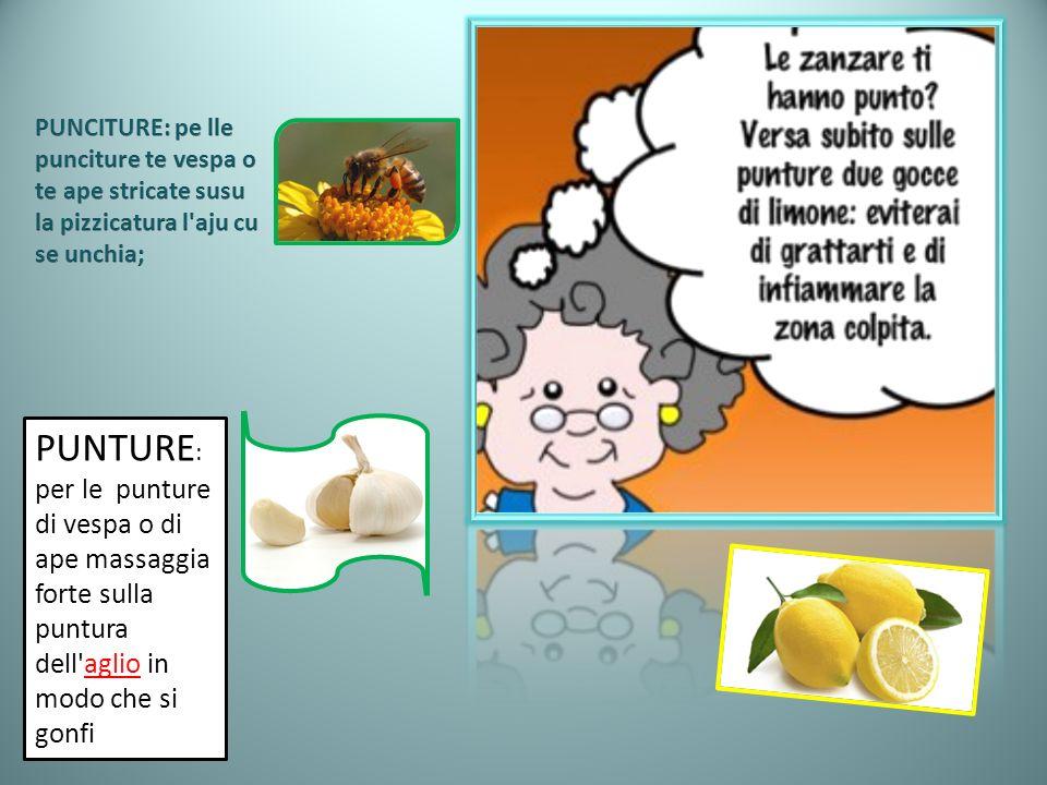PUNCITURE: pe lle punciture te vespa o te ape stricate susu la pizzicatura l aju cu se unchia;