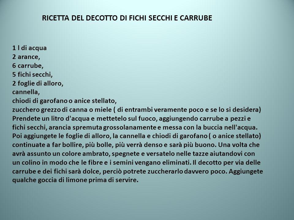 RICETTA DEL DECOTTO DI FICHI SECCHI E CARRUBE