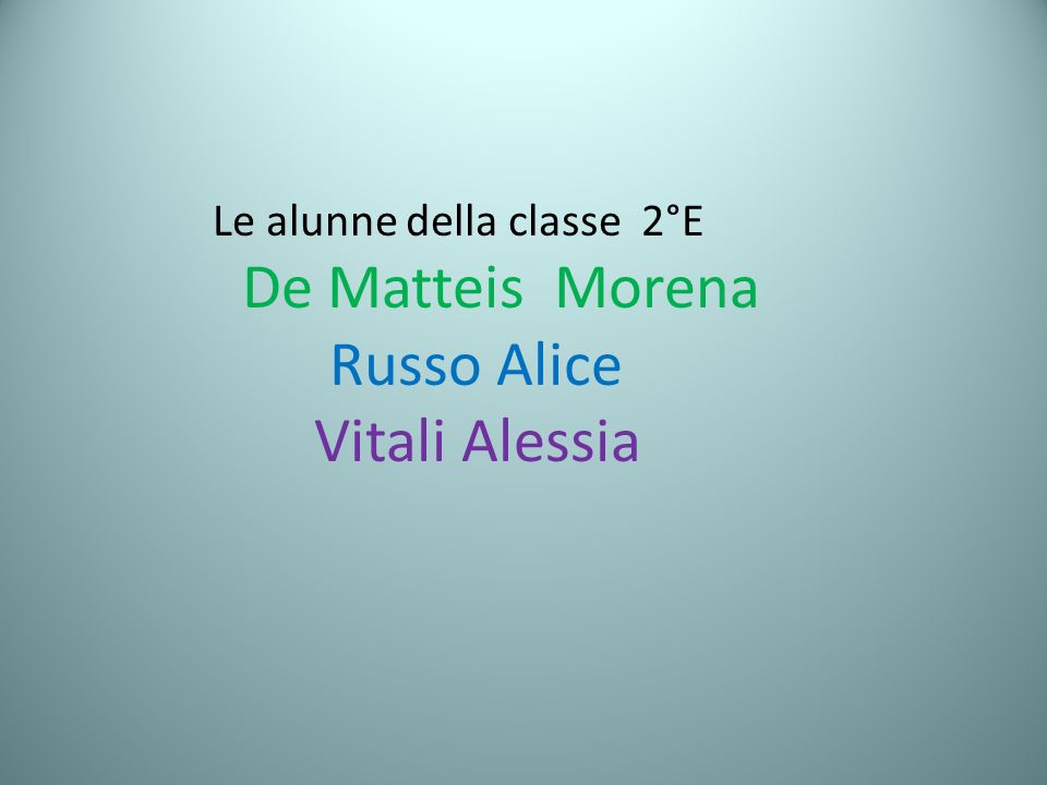 De Matteis Morena Russo Alice Vitali Alessia