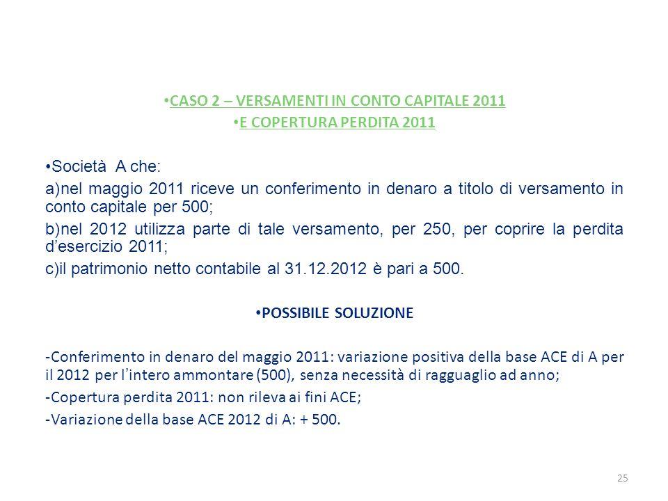 CASO 2 – VERSAMENTI IN CONTO CAPITALE 2011