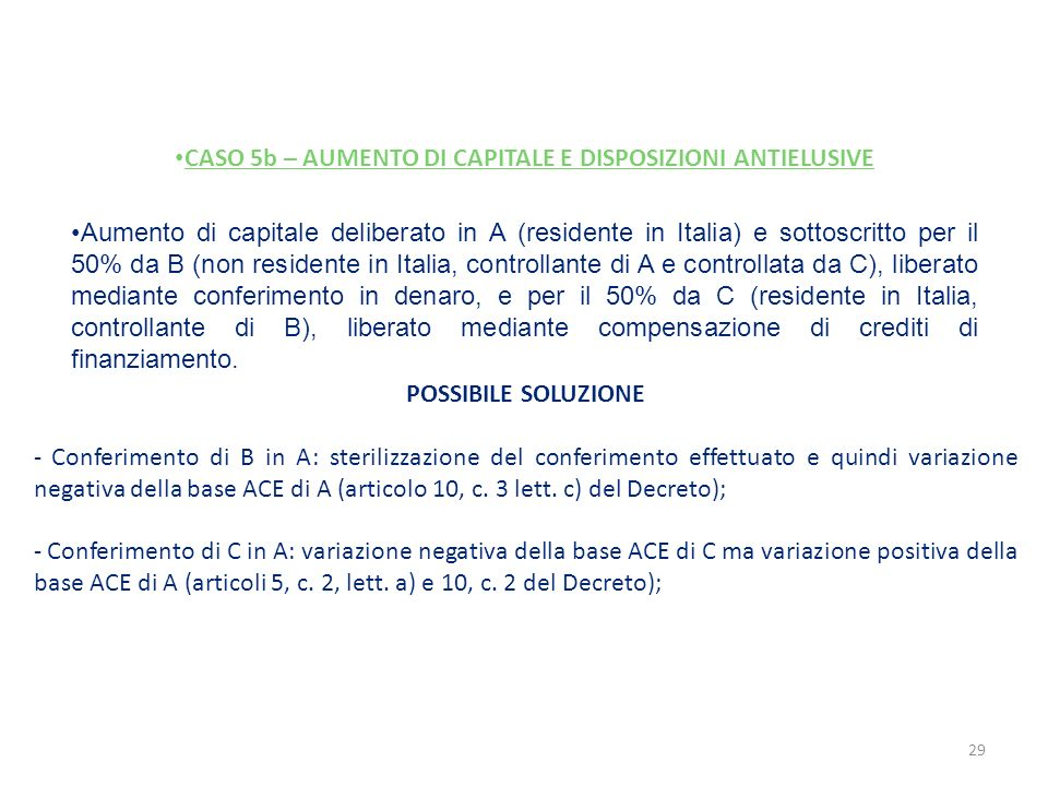 CASO 5b – AUMENTO DI CAPITALE E DISPOSIZIONI ANTIELUSIVE
