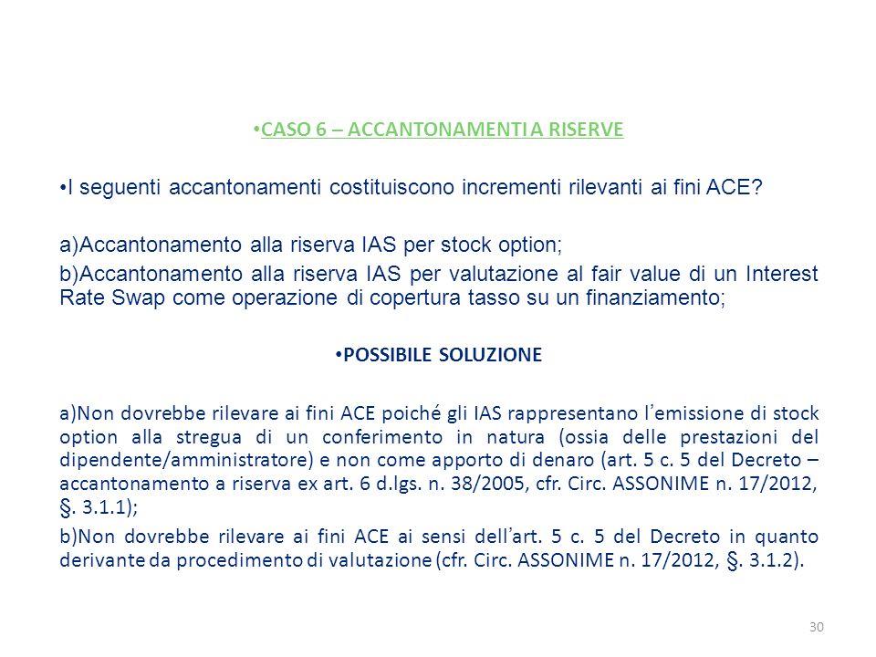 CASO 6 – ACCANTONAMENTI A RISERVE