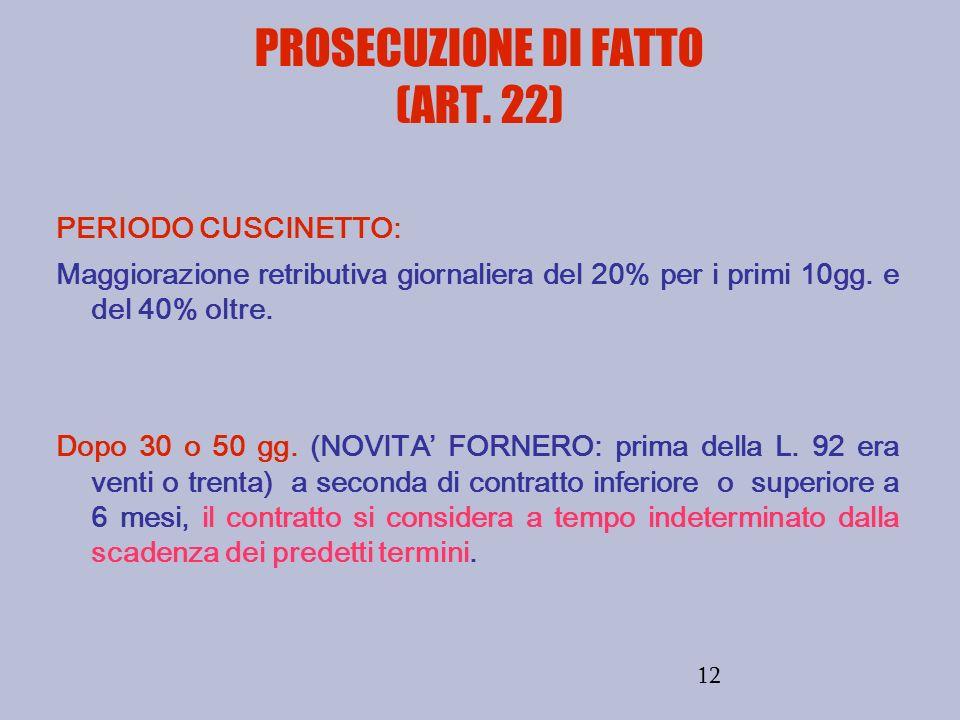 PROSECUZIONE DI FATTO (ART. 22)