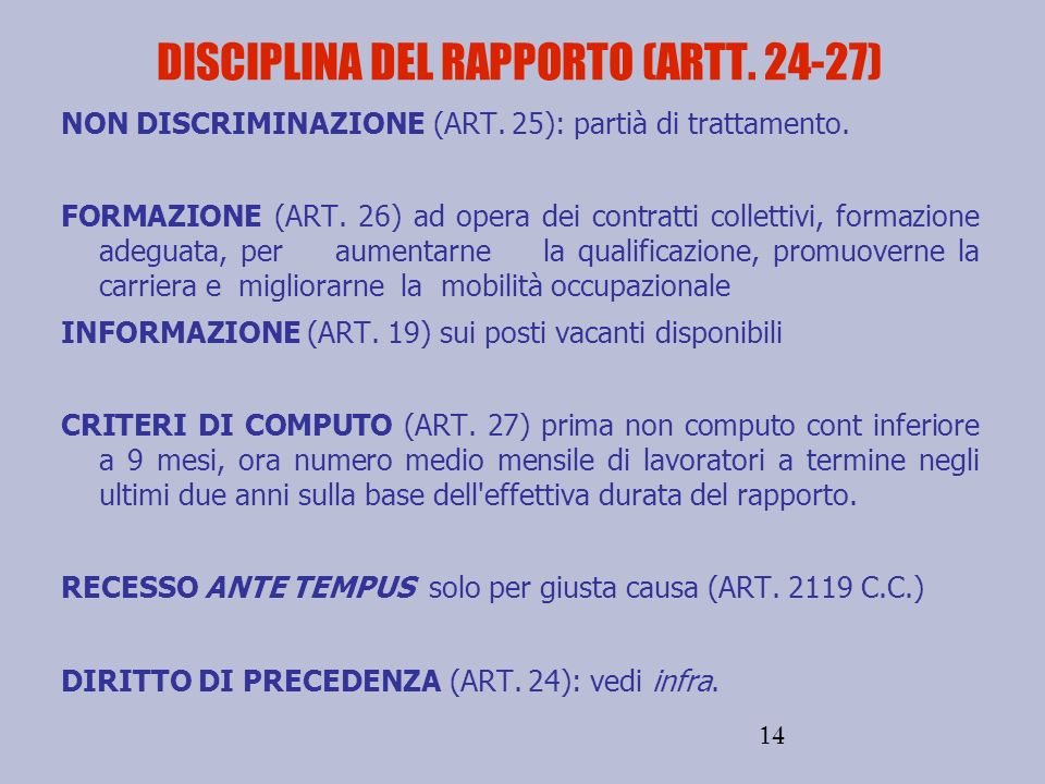 DISCIPLINA DEL RAPPORTO (ARTT. 24-27)