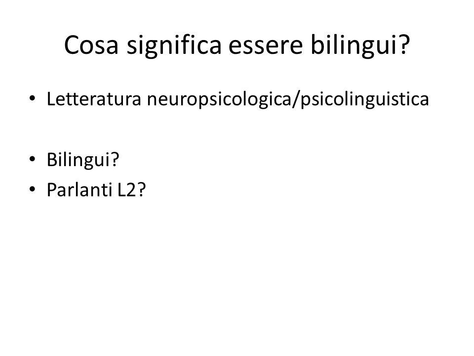 Cosa significa essere bilingui