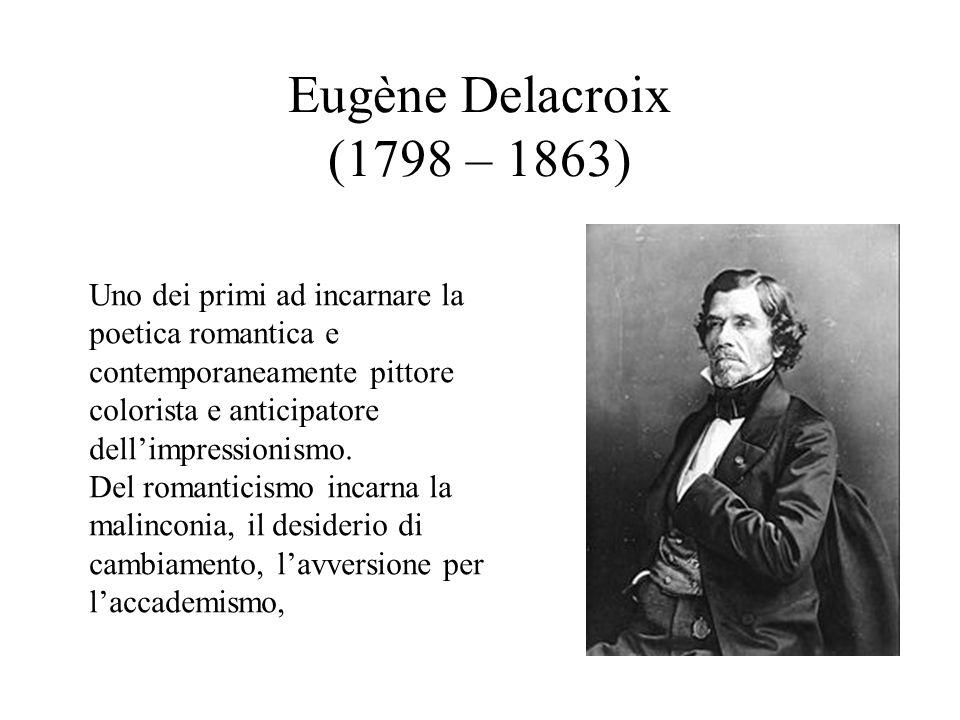 Eugène Delacroix (1798 – 1863)