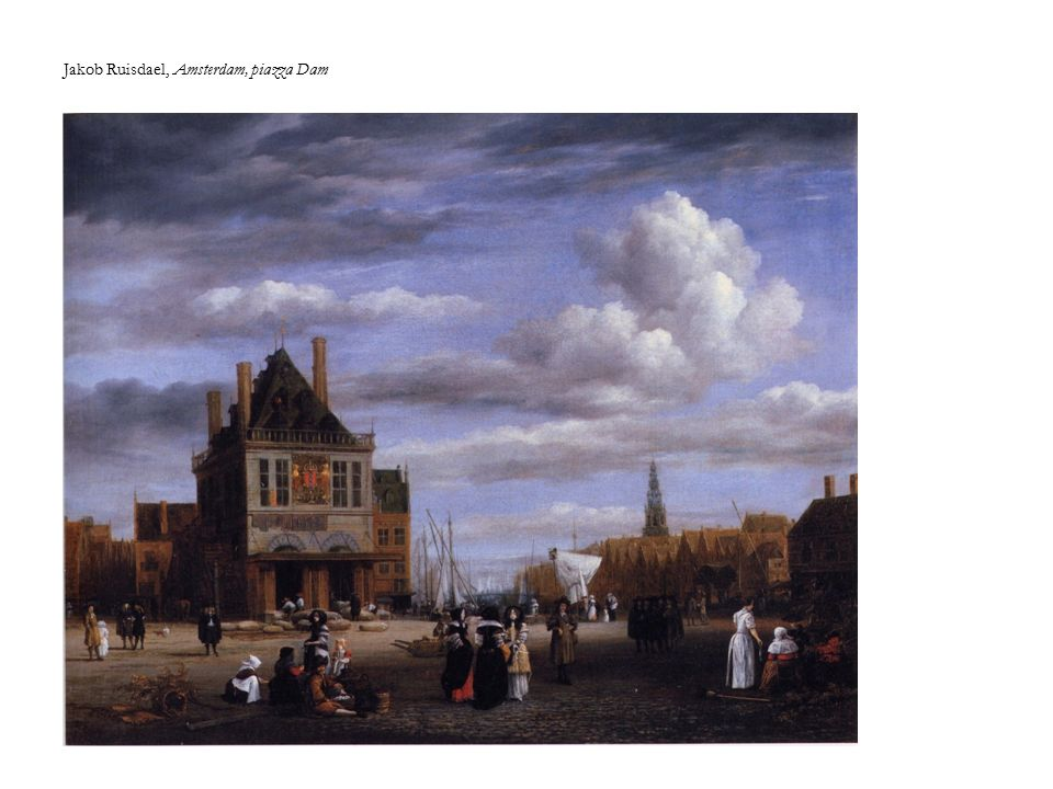 Jakob Ruisdael, Amsterdam, piazza Dam