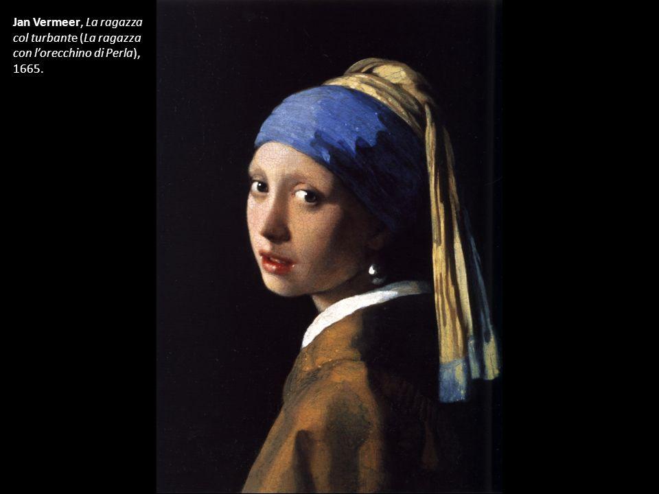 Jan Vermeer, La ragazza col turbante (La ragazza con l'orecchino di Perla), 1665.