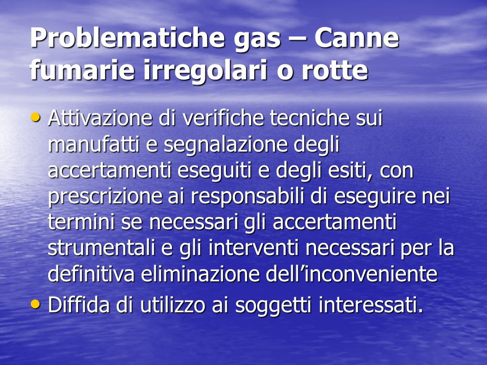 Problematiche gas – Canne fumarie irregolari o rotte