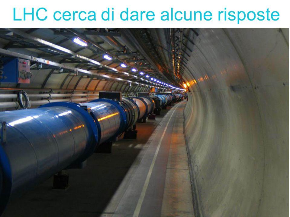 LHC cerca di dare alcune risposte