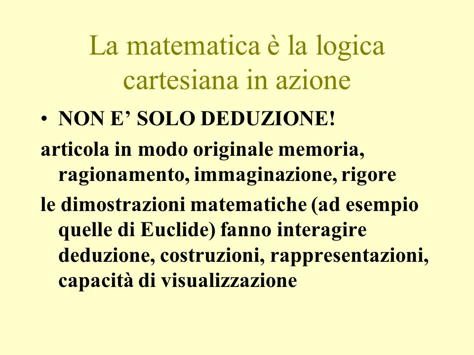 La matematica è la logica cartesiana in azione