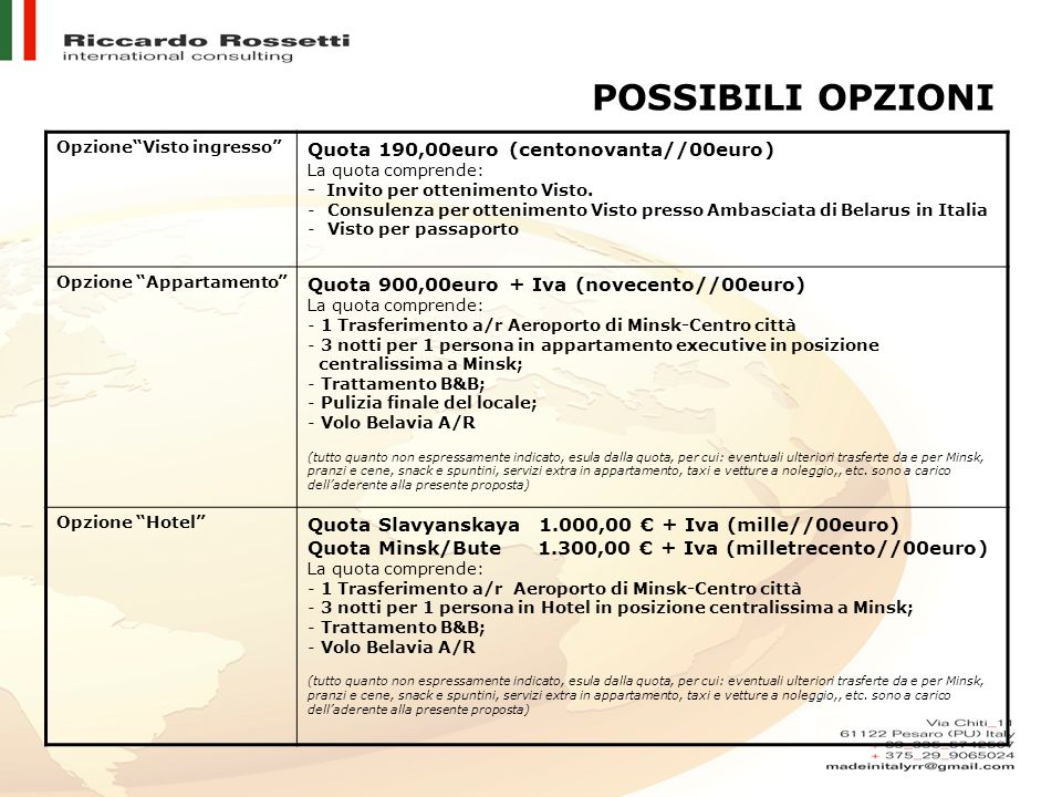 POSSIBILI OPZIONI Quota 190,00euro (centonovanta//00euro)