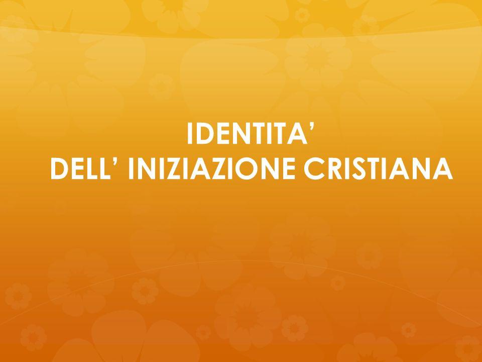 DELL' INIZIAZIONE CRISTIANA