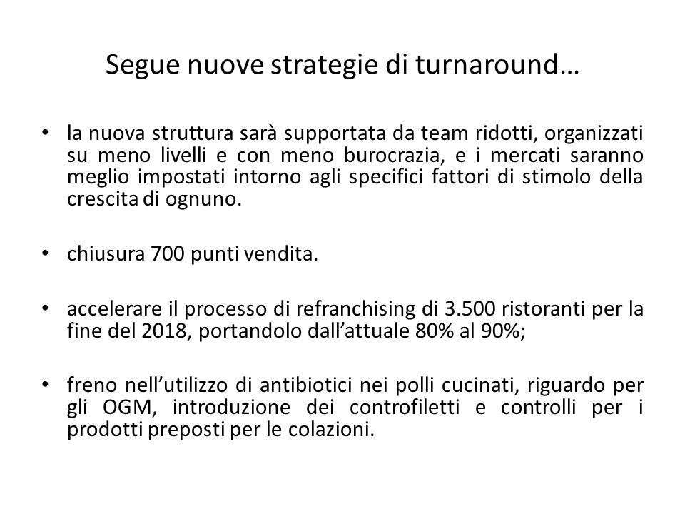 Segue nuove strategie di turnaround…