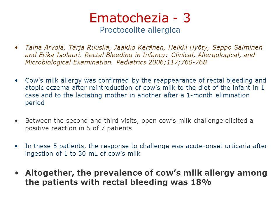 Ematochezia - 3 Proctocolite allergica
