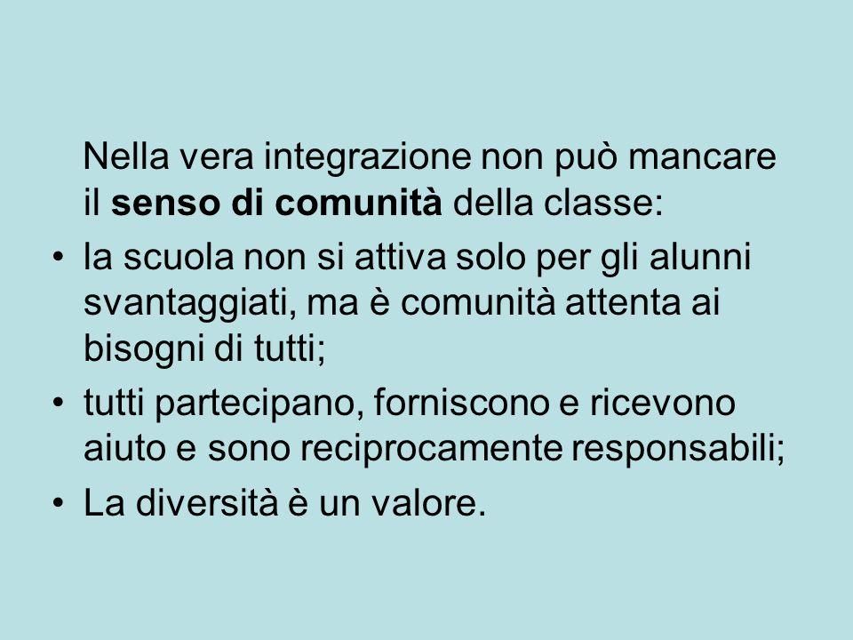 Nella vera integrazione non può mancare il senso di comunità della classe: