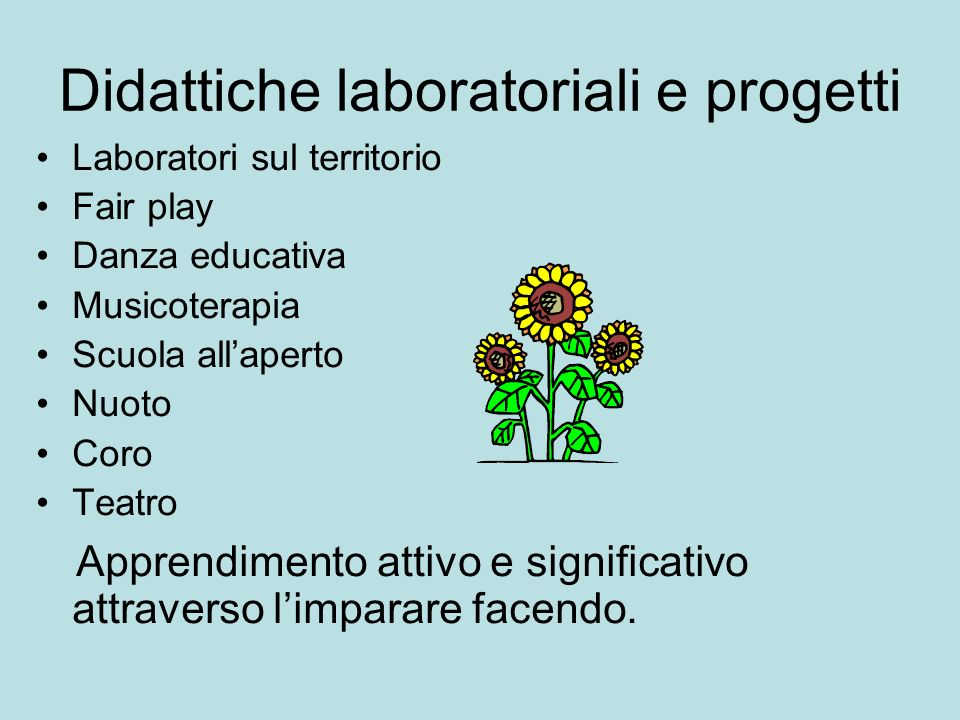 Didattiche laboratoriali e progetti