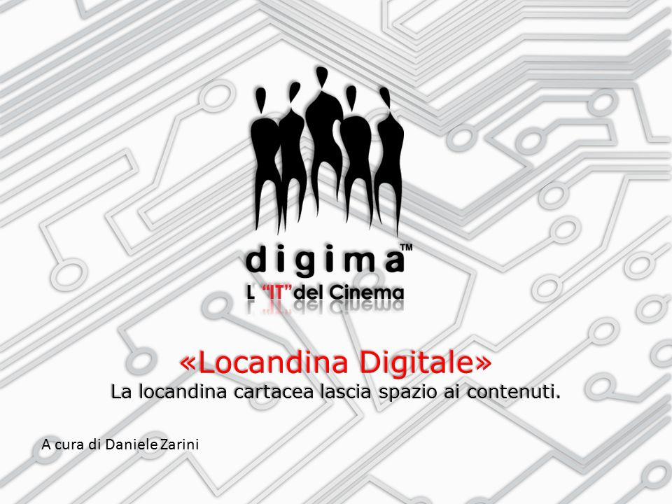 «Locandina Digitale» La locandina cartacea lascia spazio ai contenuti.