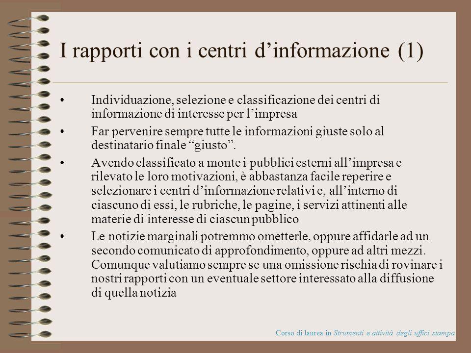 I rapporti con i centri d'informazione (1)