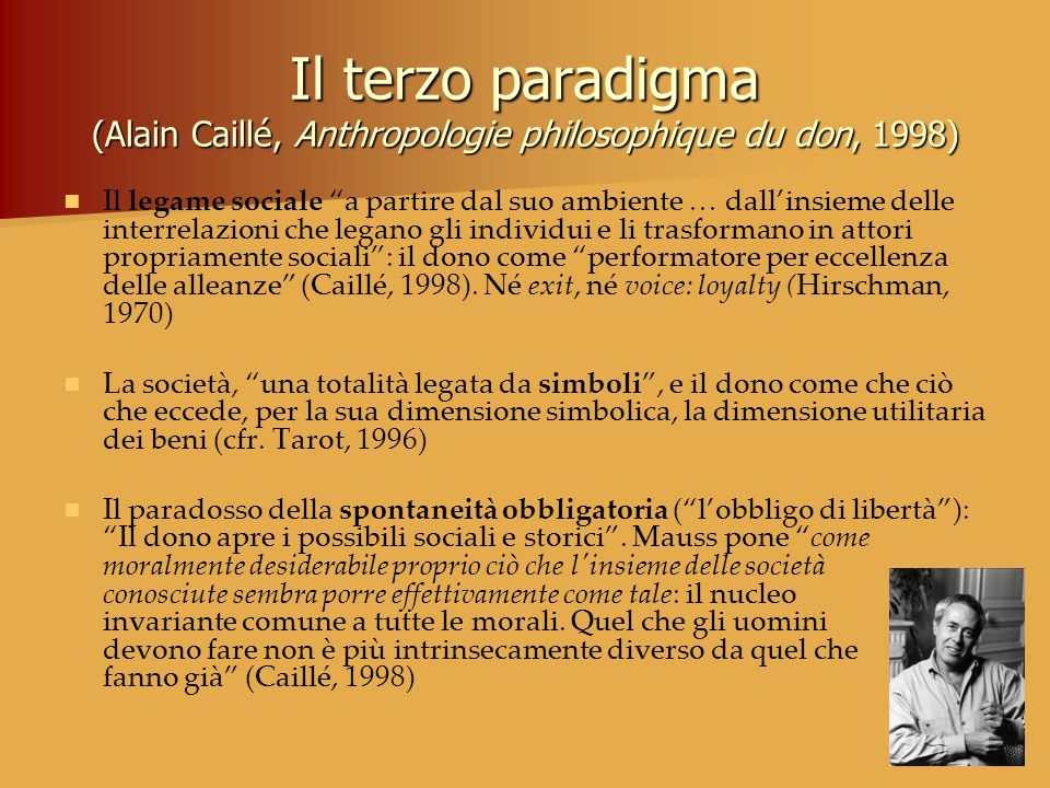 Il terzo paradigma (Alain Caillé, Anthropologie philosophique du don, 1998)