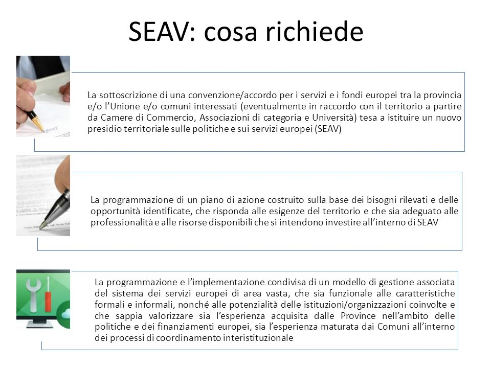 SEAV: cosa richiede