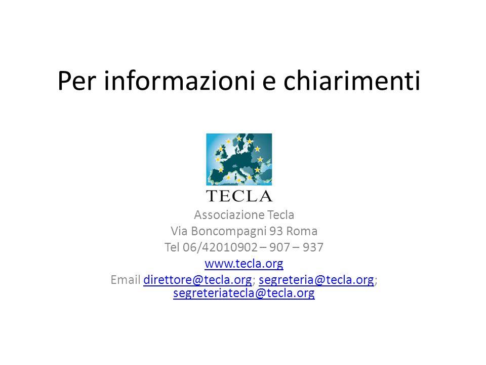 Per informazioni e chiarimenti