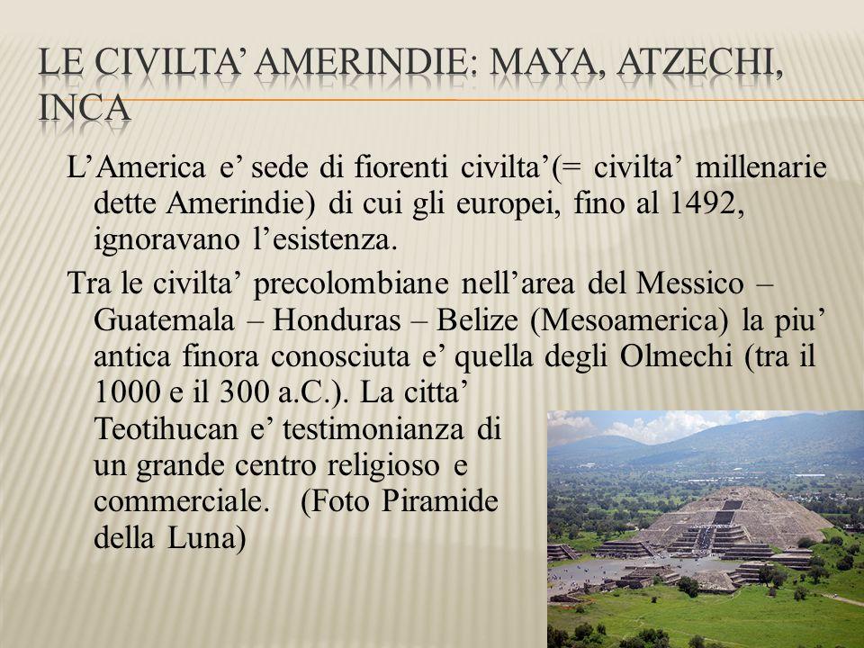 Le civilta' amerindie: maya, atzechi, inca