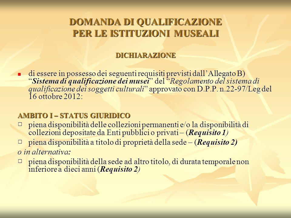 DOMANDA DI QUALIFICAZIONE PER LE ISTITUZIONI MUSEALI