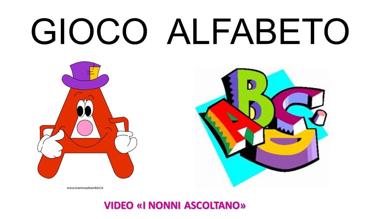 GIOCO ALFABETO VIDEO «I NONNI ASCOLTANO»