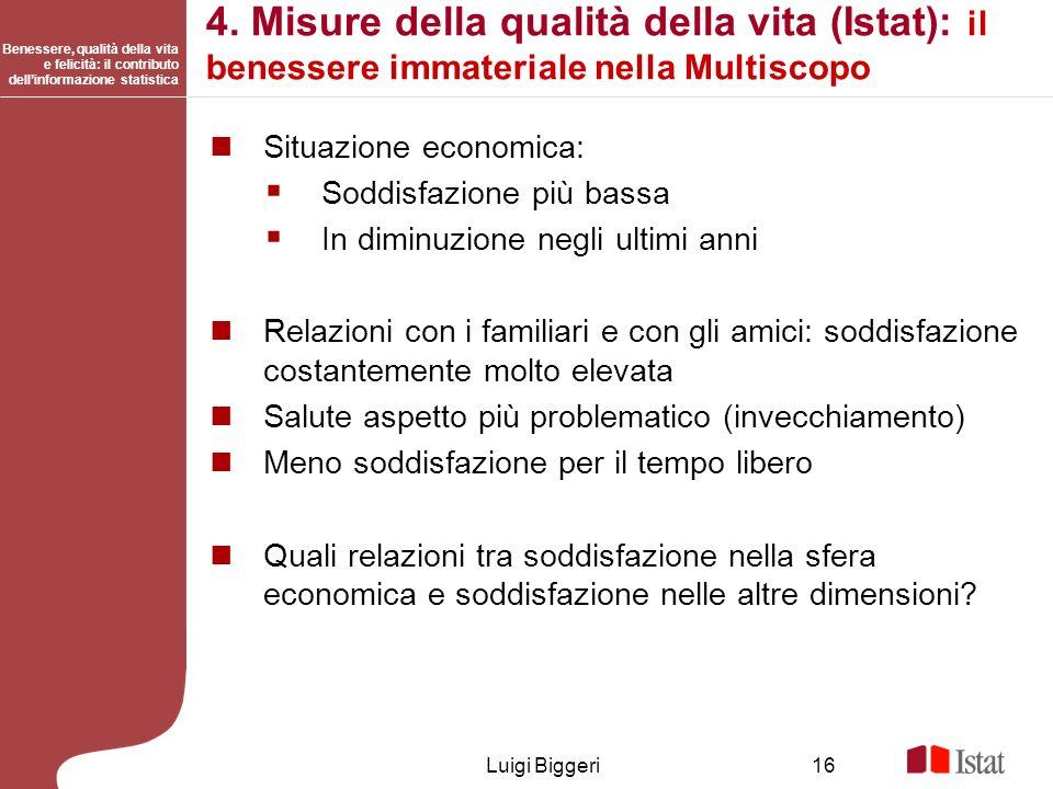4. Misure della qualità della vita (Istat): il benessere immateriale nella Multiscopo