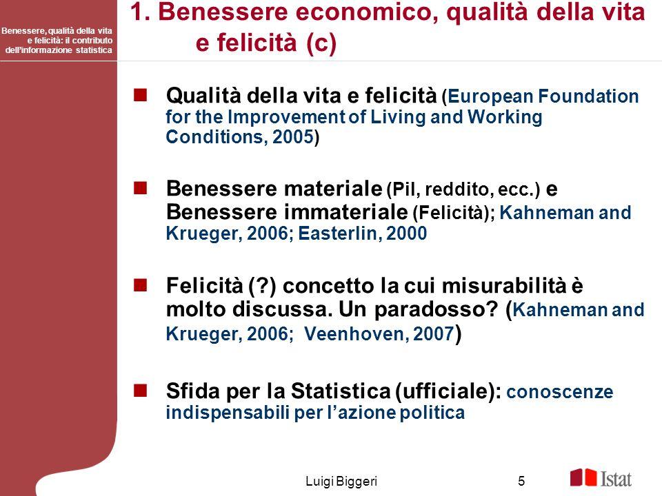 1. Benessere economico, qualità della vita e felicità (c)