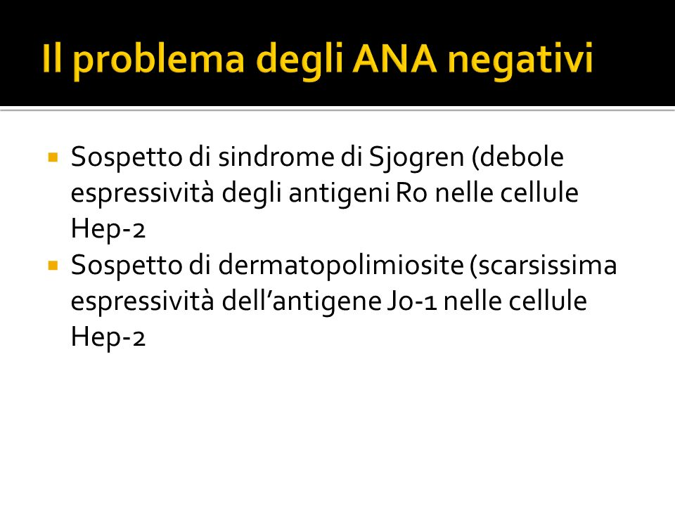 Il problema degli ANA negativi