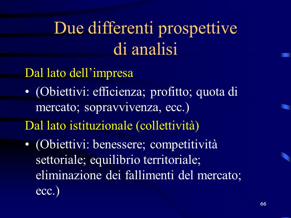 Due differenti prospettive di analisi