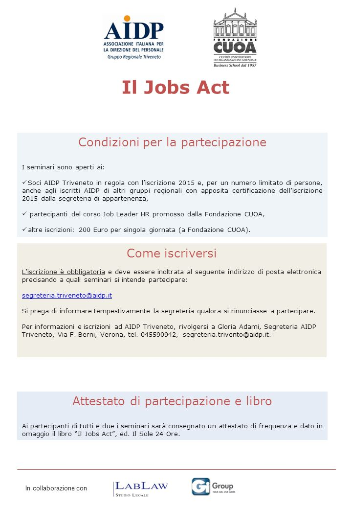 Il Jobs Act Condizioni per la partecipazione Come iscriversi