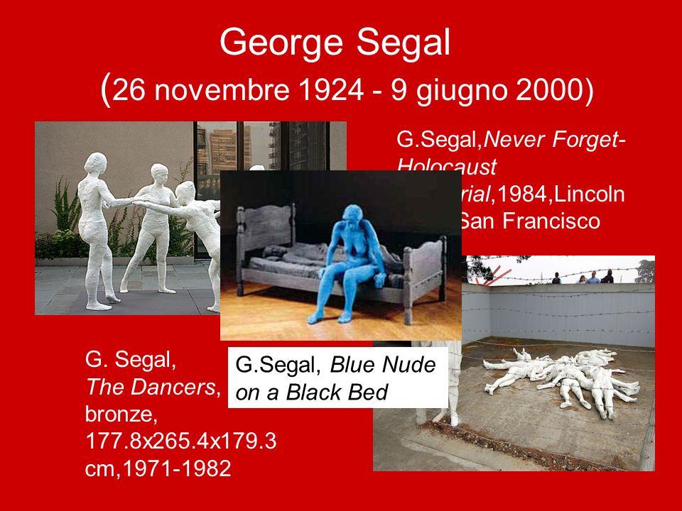 George Segal (26 novembre 1924 - 9 giugno 2000)