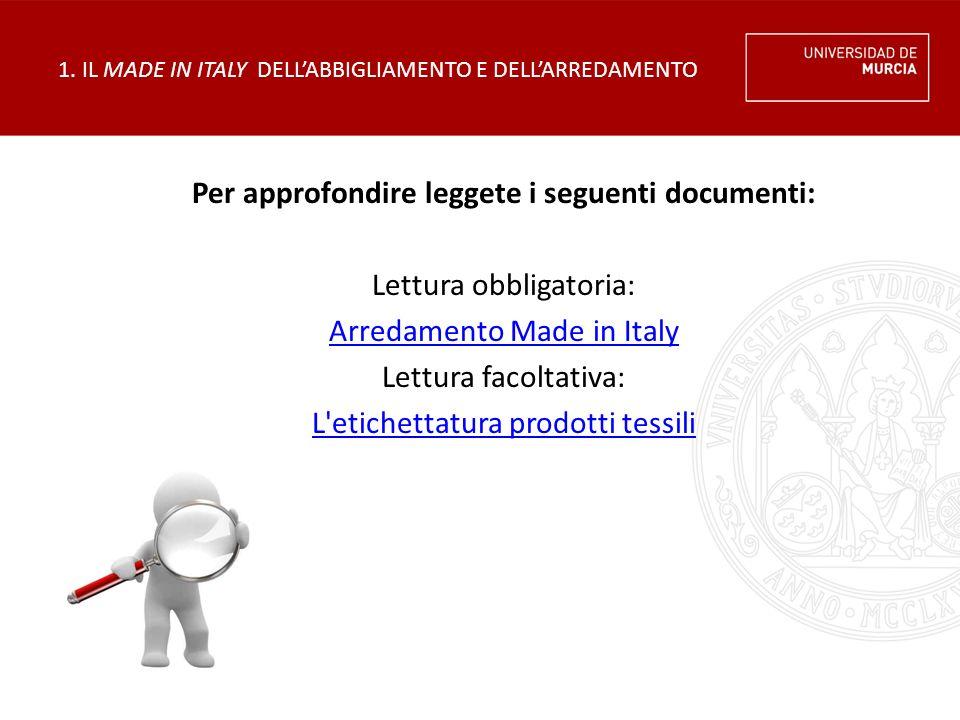 1. IL MADE IN ITALY DELL'ABBIGLIAMENTO E DELL'ARREDAMENTO