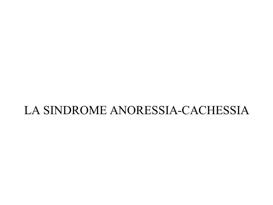 LA SINDROME ANORESSIA-CACHESSIA