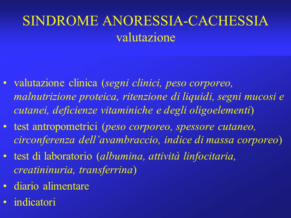 SINDROME ANORESSIA-CACHESSIA valutazione